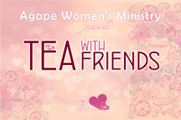 Tea With Friends - Annual Women's Event - October 14, 2016